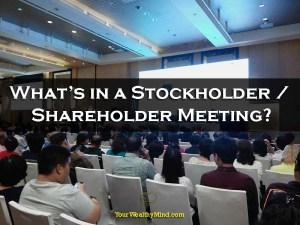Ano ang Stockholder / Shareholder Meeting?