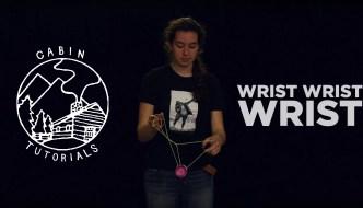 Cabin Tutorial – Wrist Wrist Wrist