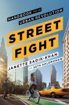 Streetfight—Handbook for an Urban Revolution
