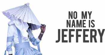 no my name is jeffery