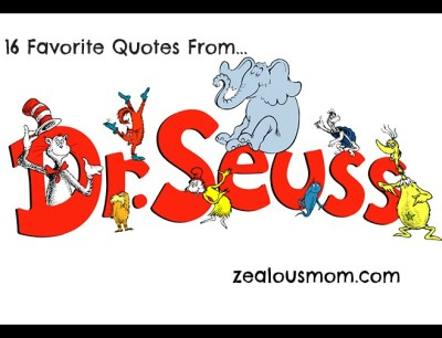 16 Favorite Quotes by Dr. Seuss #drseuss #readacrossamerica
