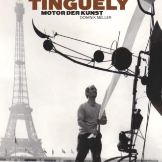 Ein Leben zwischen Anarchie, Show und Schabernack: Dominik Müllers «Jean Tinguely – Motor der Kunst»