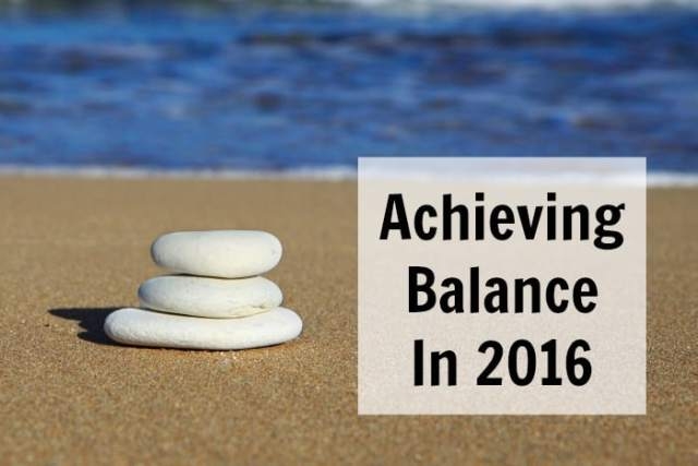 Achieving balance in 2016