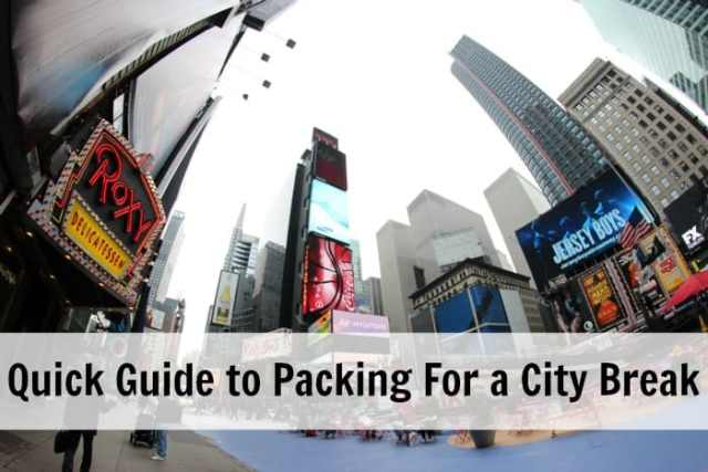 Quick Guide to Packing For a City Break