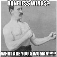 The guy at my local wings place said this to me.