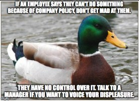 After having a customer yell at me about a coupon for 10 minutes today, I don't know how this isn't common sense to most people.....