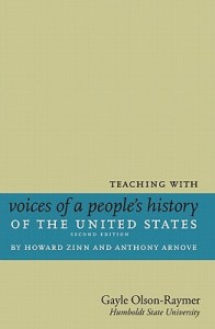 Teaching With Voices of a People's History