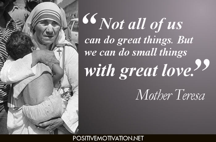 not-all-of-us-can-do-great-things_-but-we-can-do-small-things-with-great-love_-mother-teresa