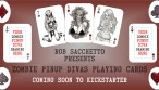 Zombie Art : Zombie Pinup Playing Cards! Zombie Art by Rob Sacchetto