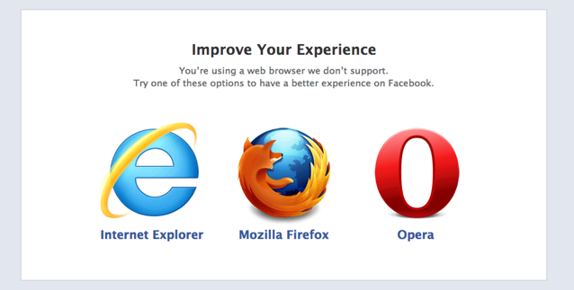 ZURB - Facebook's Unsupported Browsers: What's Going On Here?