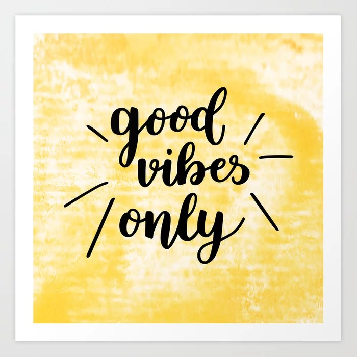 Sunday's Society6   Good vibes only typography art print