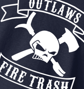Outlaws Fire Trash