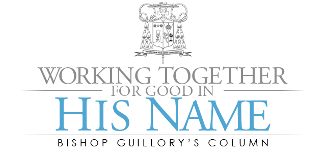 Working Together For Good In His Name - Bishop Guillory