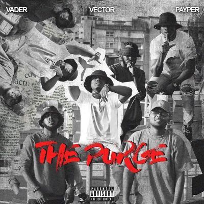 Vector Ft. Payper & Vader – The Purge