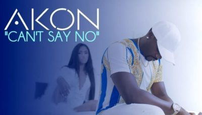 Akon – Can't Say No