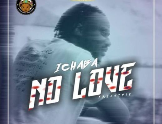 Ichaba – No Love (Freestyle)