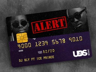 DJ Sly ft. Ice Prince – Alert