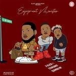 D-Black – Enjoyment Minister ft. Stonebwoy, Quamina MP