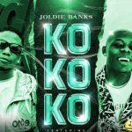 Download Joldie Banks – Kokoko ft. MohBad Free mp3