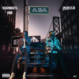 Reverbbeats Arua ft Peruzzi – Aza