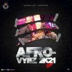 Deejay Mulukuku – Afro Vybz 2021 Mixtape