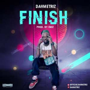 Dahmetriz – Finish