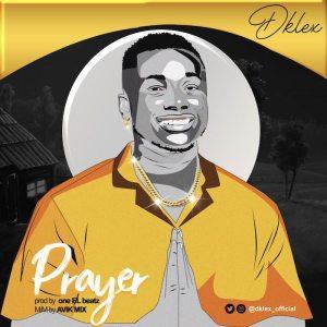 Dklex – Prayer