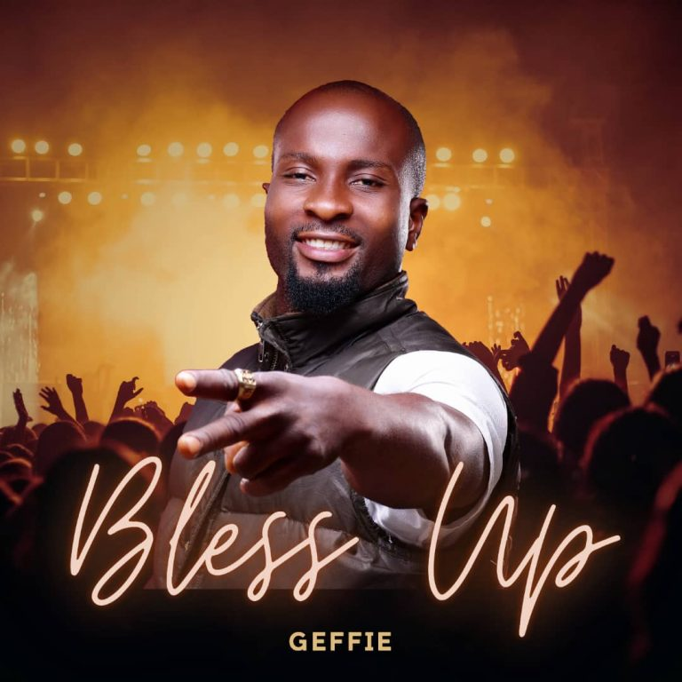 Geffievibes – Bless Up
