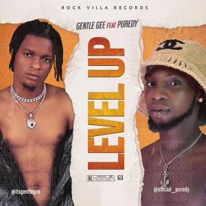 Gentle Gee Ft. Puredy – Level Up