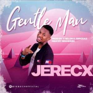 Jerecx – Gentleman