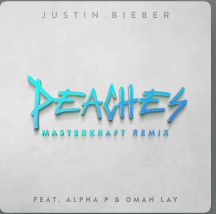 Justin Bieber – Peaches (Masterkraft Remix) ft Alpha P & Omah Lay Audio