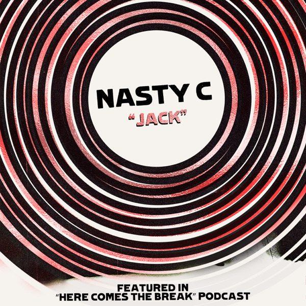Nasty C – Jack Audio