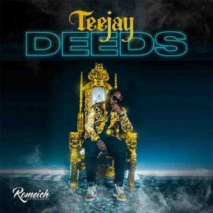 Teejay – Deeds