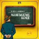 DJ Obza – Mang'Dakiwe (Remix) ft. Harmonize, Leon Lee Audio