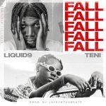 Liquid9 – Fall ft. Teni Audio