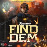 Popcaan – Find Dem Audio
