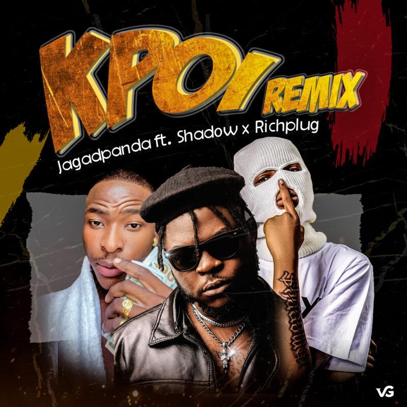 "Jagadpanda – ""Kpoi Remix"" ft. Shadow & Richplug Audio"