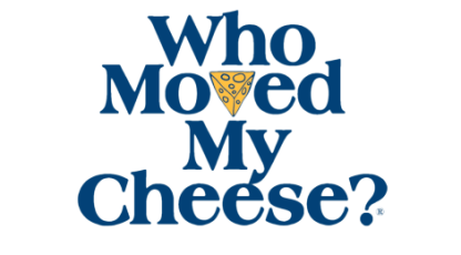 Image result for who moved my cheese