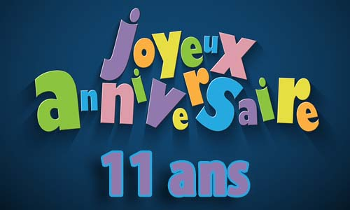 carte anniversaire homme 11 ans invitation