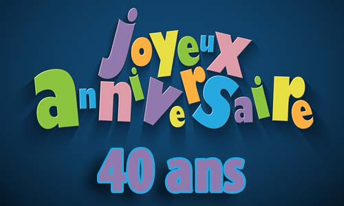 http www audio cabinet info carte anniversaire 40 ans gratuite a imprimer