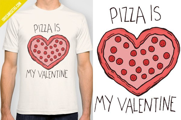 Camiseta San valentin pizza