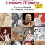 Les femmes à travers l'histoire