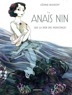 Anaïs Nin sur la mer des mensonges bd féministe
