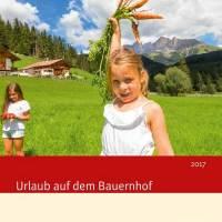 """Südtiroler Marke """"Roter Hahn"""": Neuer Katalog """"Urlaub auf dem Bauernhof 2017"""""""