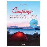 Camping-Glück – 80 außergewöhnliche Plätze in Deutschland