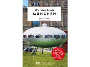 500 Hidden Secrets München