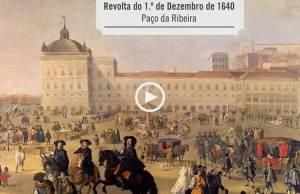 A revolta do 1º de Dezembro de 1640!