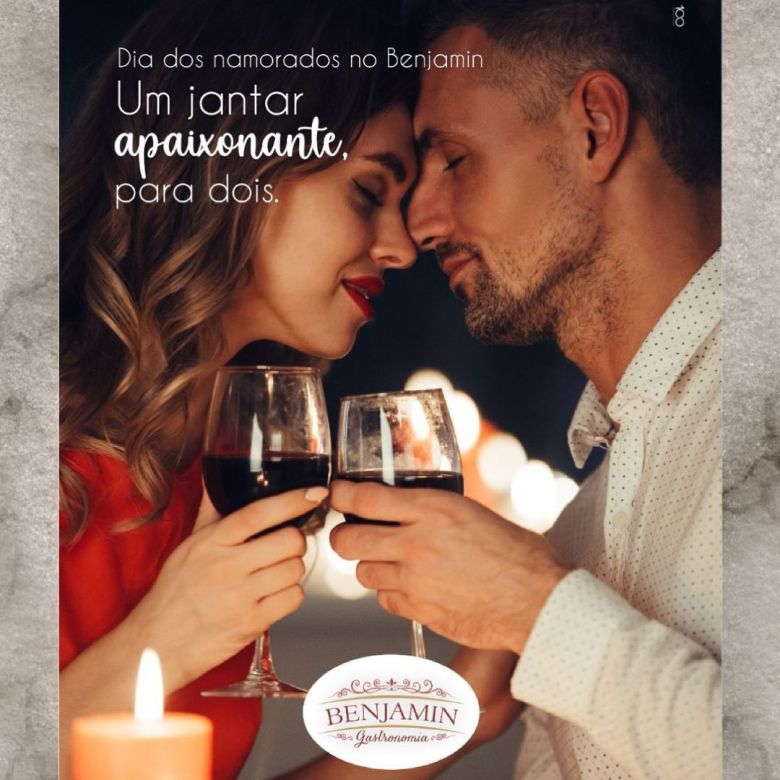 Jantar Dia dos Namorados no Benjamin Gastronomia