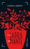 Daniela Amenta presenta 'La ladra di piante' a 100 Libri in giardino