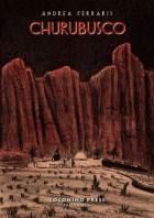 Domenica 12 luglio ore 21.30 Andrea Ferraris presenta Churubusco graphic novel a 100 libri in giardino